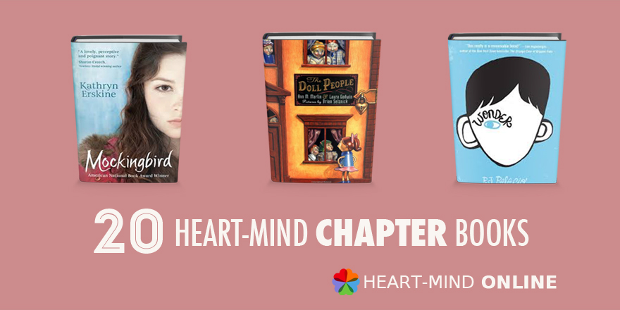 The Heart Mind Chapter Book List Offers Books That Both Teach Social And Emotional Skills But Also May Provide A Boost Of Feelings As Young Readers Get